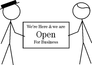 We're Here and we're Open for Business
