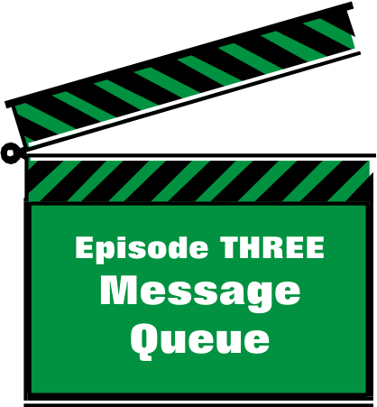 Episode THREE - Message Queue Runner